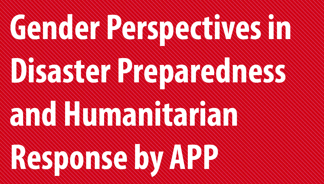 Gender Perspectives in Disaster Preparedness and Humanitarian Response APP-ADPC-01