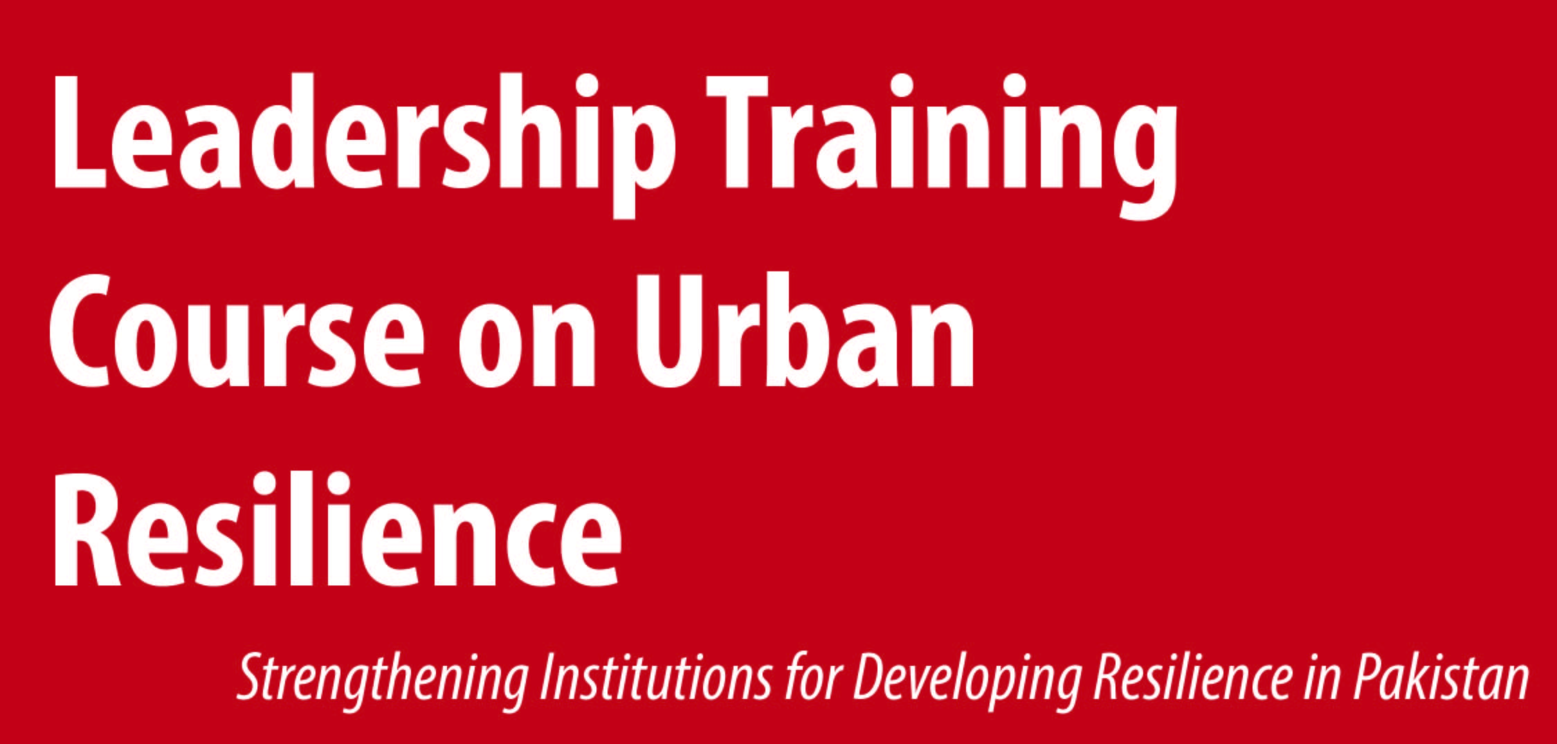 Leadership Training Course on Urban Resilience WBADPC05