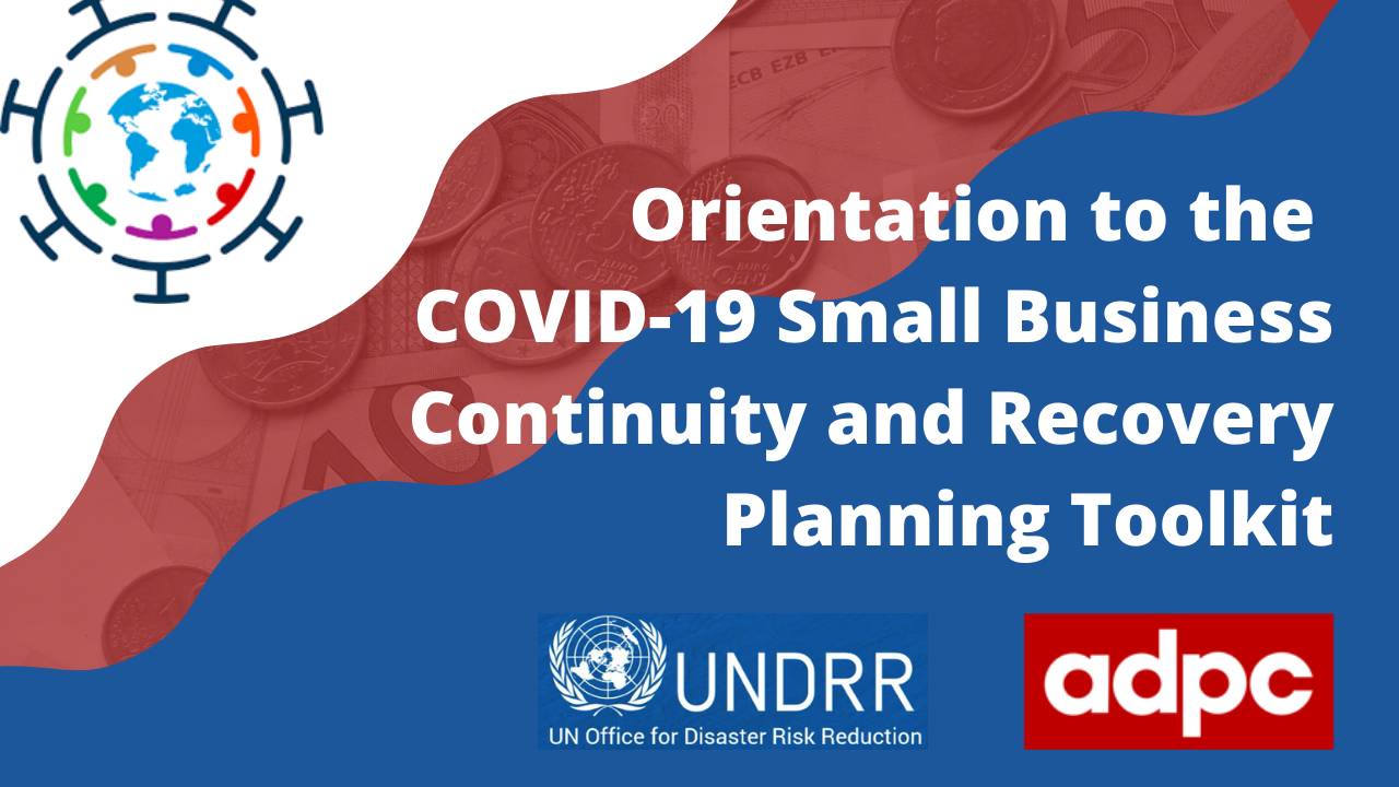 Orientation to the COVID-19 Small Business Continuity and Recovery Planning Toolkit COVID19SBCR