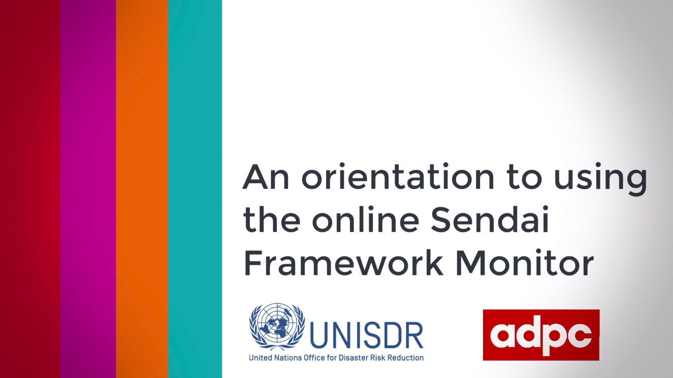 An orientation to using the online Sendai Framework Monitor SFM001